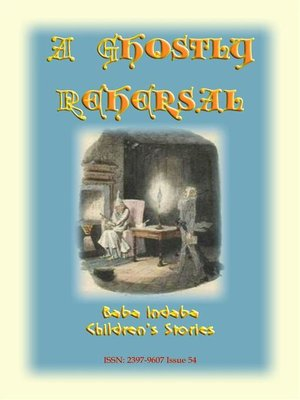 cover image of A GHOSTLY REHEARSAL--A children's ghost story from the golden age of railways